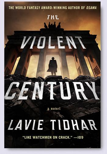 Tidhar-ViolentCenturyUS-Blog