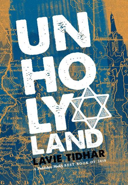 cc93b328aa85 Last week, PS Publishing announced their new limited edition of Lavie  Tidhar's critically-acclaimed UNHOLY LAND! The novel has found its way onto  a number ...